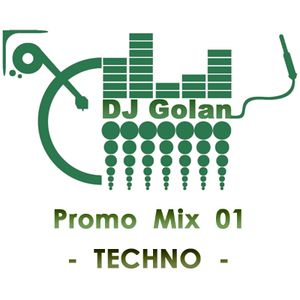 DJ Golan - PROMO Mix 01 (TECHNO)