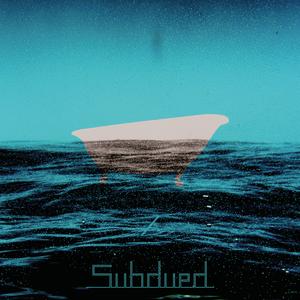 Subdued - La Baignoire exclusive Mix