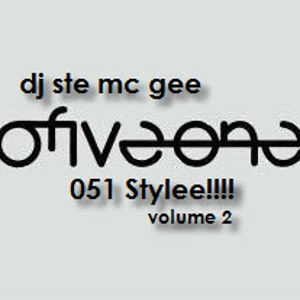 Dj Ste Mc Gee  051 Stylee!!!! Volume two