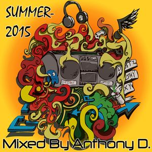 Anthony D. - Summer 2015 Part 1