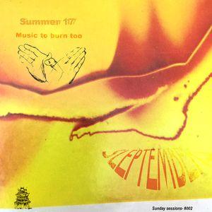 "Sleptembers ""Music to Burn Too"" (summer 17)"