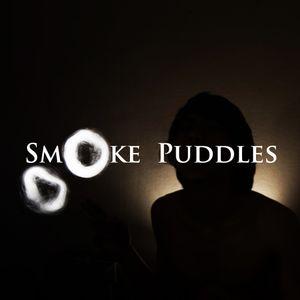 Smoke Puddles