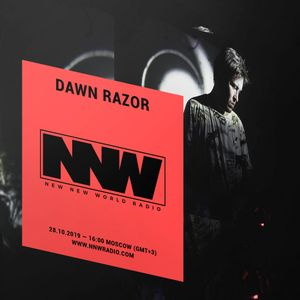 Dawn Razor - 28th October 2019