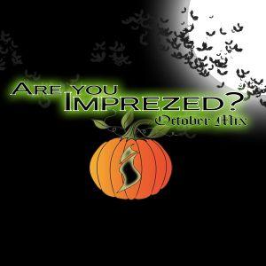 Are You Imprezed? October Mix.