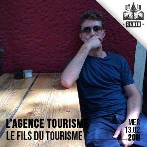 L'AGENCE TOURISME - #2 - ORIENT SOUL EXPRESS - 13/02/2019 - RADIODY10.COM