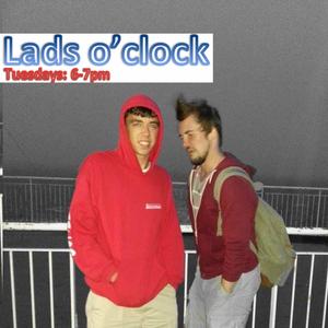 Lads o'clock Podcast Tuesday 12th November 6pm