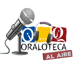 Bienvenida Oraloteca al Aire, 4ta temporada. Los Ediles hablan - 13 de febrero de 2015