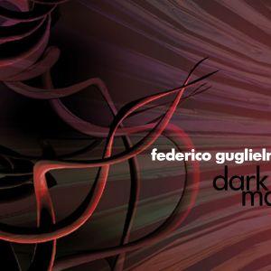 Federico Guglielmi ::: Dark Vibe