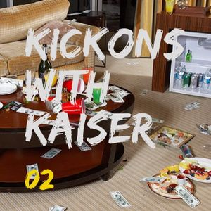 Kickons with Kaiser 02