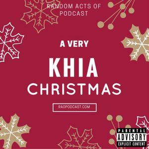 EP97: A Very Khia Christmas w/ @ItsMrJefferson