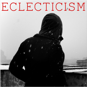 Eclecticism #01