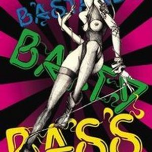 Bastard Batty Bass Mix 12/07