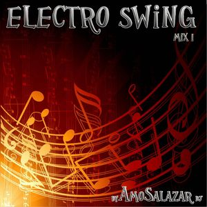 ElectroSwing Mix I (by AmoSalazar)