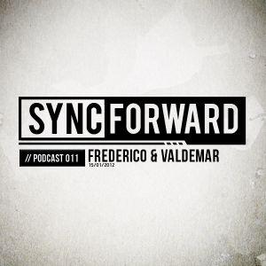 Sync Forward Podcast 011 - Frederico & Valdemar