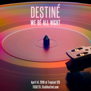 DESTINÉ - We Bé All Night