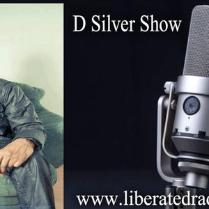 D Silver Show on Liberated Radio Sun 20th Aug 2017