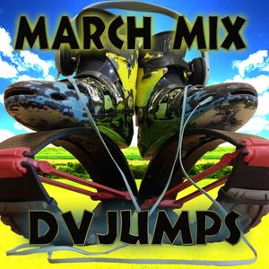 March mix DvJumps 2017