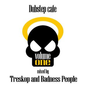 Dubstep cafe (Vol.1 / Pt. 2) mixed by Treskop and Badness People