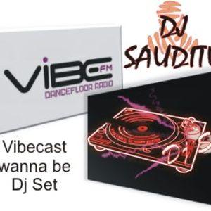 Dj Sauditu - VibeCast (wanna be) Set August 2014