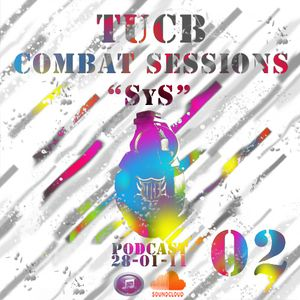 """Combat Sessions 02 """"SyS"""""""
