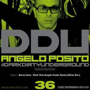 ANGELO POSITO - Dark Dirty Underground (DECEMBER 2015)