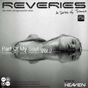 P.M Music present. Part Of My Soul Vol.2 - REVERIES -Mixed by Heaven.Z [08-21-2012]