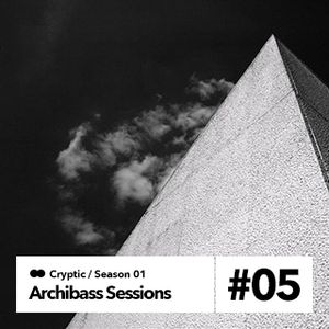 Archibass sessions #5 - Delight Of Senses