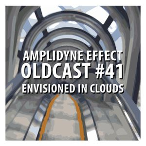 Oldcast #41 - Envisioned in Clouds (07.04.2011)