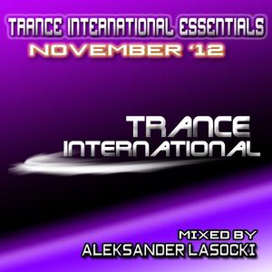 Trance International Essentials - November '12 (mixed by Aleksander Lasocki)
