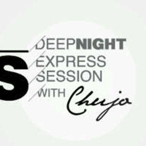 DeepNight Express Sessions With Chujo (Jan 2014 1st Half)