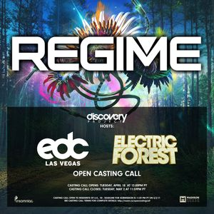 DJ Regime - EDC Las Vegas & Electric Forest - Open Casting Call