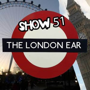 The London Ear on RTE 2XM // Show 51 // Oct 1 2014
