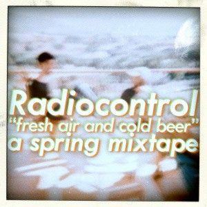 Radiocontrol Spring Mixtape (2011)