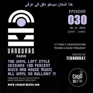 VANGUARD RADIO Episode 030 with TEKNOBRAT - 2016-11-26th CHUO 89.1 FM Ottawa, CANADA