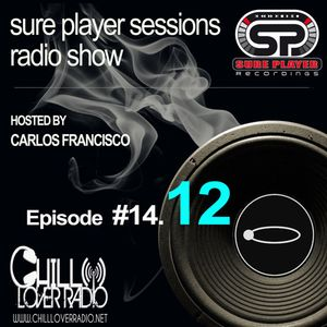 Sure Player sessions Radio Show 2014 Episode #12