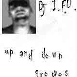 dj IFU - Up & Down Grooves (side A)