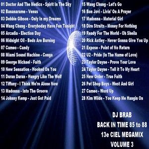 DJ Brab - Back in Time 85 to 88 13e Ciel Megamix Volume 3 (Section The 80's)