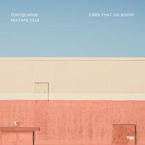 """T@L Mixtape 0219 """"Cars That Go Boom!"""""""