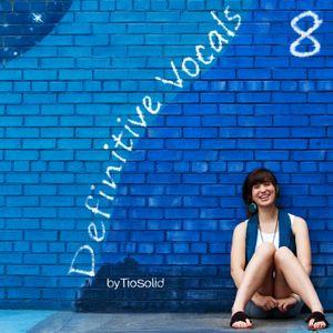 Definitive Vocals Vol. 8