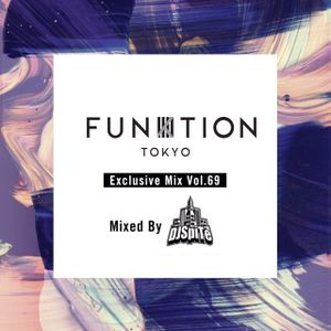 FUNKTION TOKYO Exclusive Mix Vol.69 Mixed By DJ SpiTe