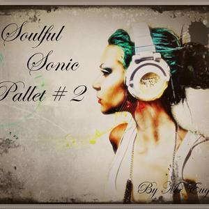 Soulful Sonic Pallet # 2