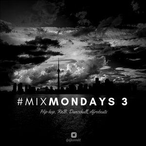 #MixMondays - The Comeback - Hip hop, RNB, Dancehall, Afrobeats, Latin, Top40