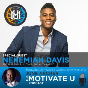 Motivate U! with June Archer Feat. Nehemiah Davis