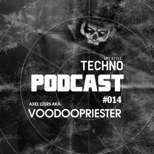 Art Style: Techno | Podcast #014 : Axel Lüers aka. Voodoopriester