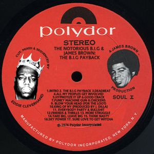The Notorious B.I.G & James Brown: The B.I.G. Payback | Mixed by Eddie Cleverhand