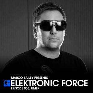 Elektronic Force Podcast 036 with UMEK