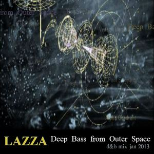 Lazza: Deep Bass from Outer Space - jan 2013