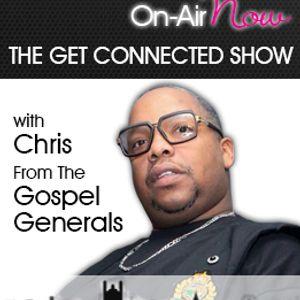 Chris From The Gospel Generals - THE GET CONNECTED SHOW - 310817 - @chrisgosgen