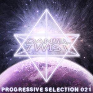 Daniel Twist presents Progressive Selection 021