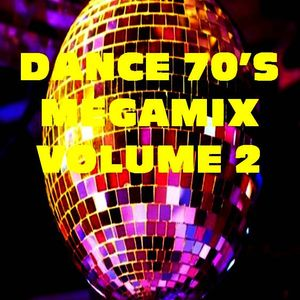 DANCE 70's VOLUME DUE  MEGAMIX BY STEFANO DJ STONEANGELS